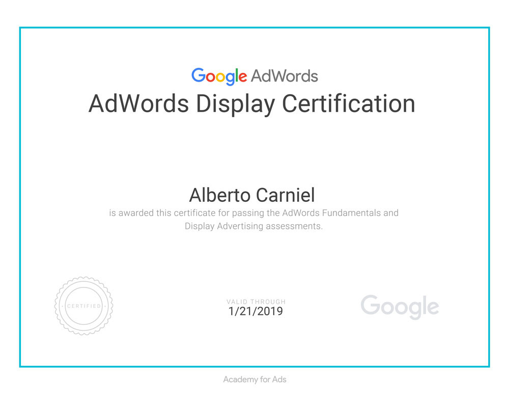 This is the Google Academy for Ads's AdWords Display Certification attained by Alberto Carniel in 2018.