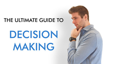 The ultimate guide to decision-making: a managerial approach