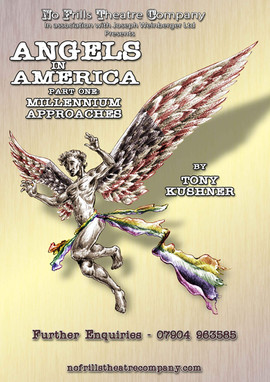 Angels In America Part One:Millennium Approaches by Tony Kushner