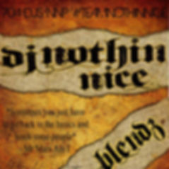 Dj Nothin Nice Blendz Mix Cd Cover from Nothin Nic Designs