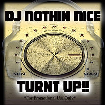 Dj Nothin Nic Turnt Up Cover for the Mix Cd