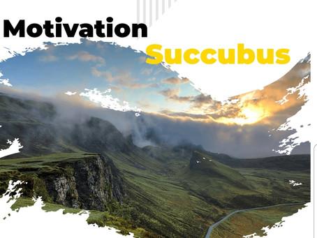 Motivation Succubus