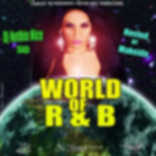Dj Nothin Nice World of R N B cover by Nothin Nic Designs