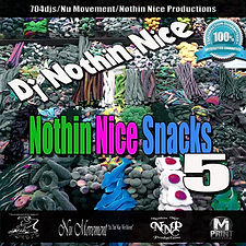 The cover for Dj Nothin Nice Nothin Nice Snacks 5 Cover