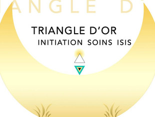 Formation Triangle d'Or - Initiation aux Soins d'Isis
