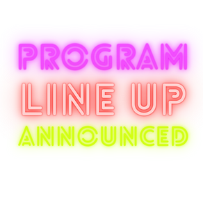 Program Line Up Annnounced