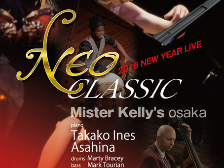 2016 1/8 Neo Classic New Year LIVE in Mr.Kelly's