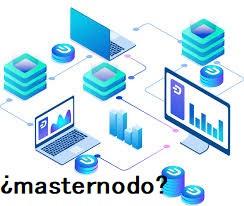 ¿Qué es un masternodo?