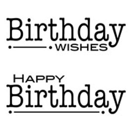 Birthday Sentiments - Clear Stamp