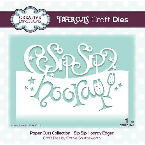 Sip Sip Hooray - Paper Cuts Die