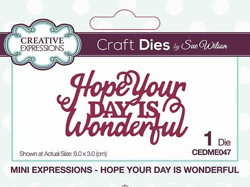 Hope Your Day is Wonderful Sue Wilson Craft Die