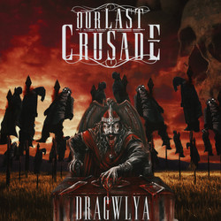 OUR LAST CRUSADE