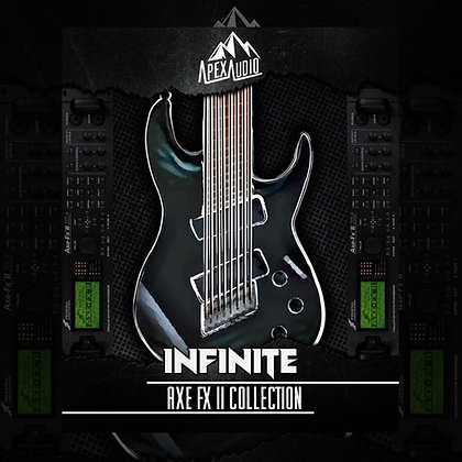 INFINITE - AXE FX II PATCH COLLECTION