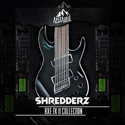 SHREDDERZ - AXE FX II PATCH COLLECTION
