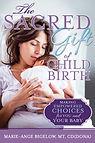 Sacred-Gift-of-Childbirth_web.jpg