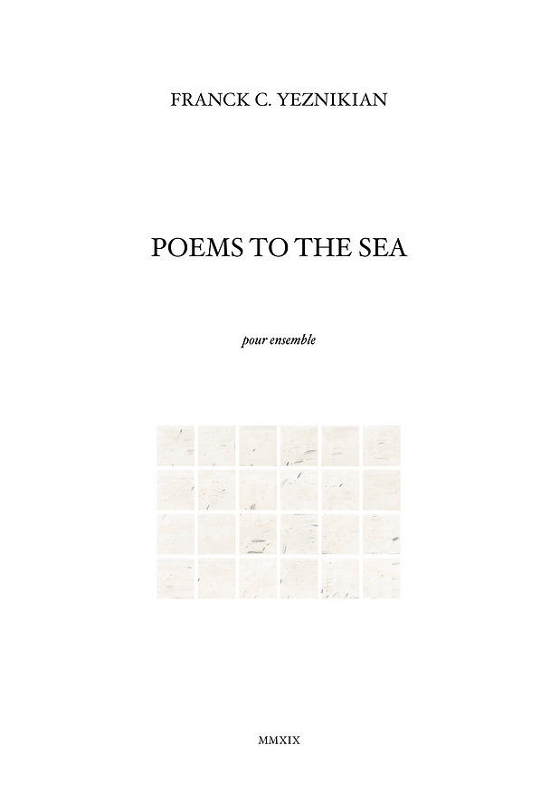 Franck C. Yeznikian. Poems to the Sea.jp