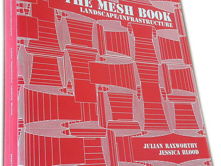 WRITING: The MESH Book: landscape/infrastructure