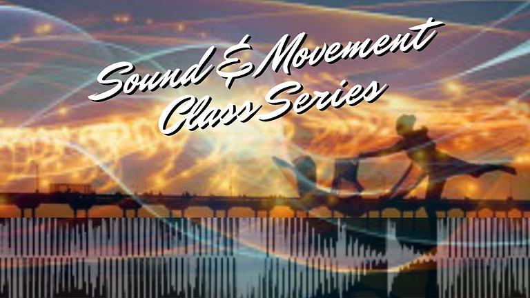 Virtual: Sound & Movement Class Series
