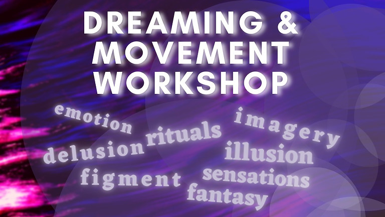 Virtual: Dreaming & Movement Workshop