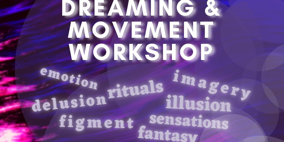 Virtual: Dreaming & Movement Workshop