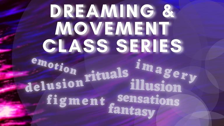 Virtual: Dreaming & Movement Class Series