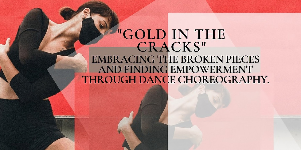 """""""Gold In The Cracks"""""""