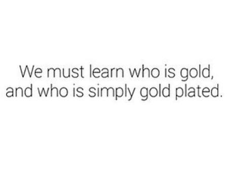 Gold v. Gold Plated | Relationships