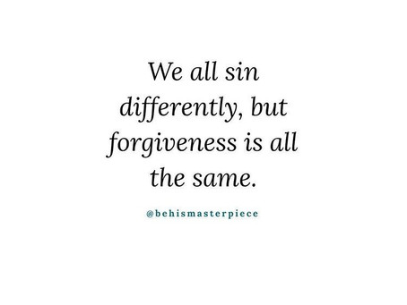 When We Fall Short There is Forgiveness