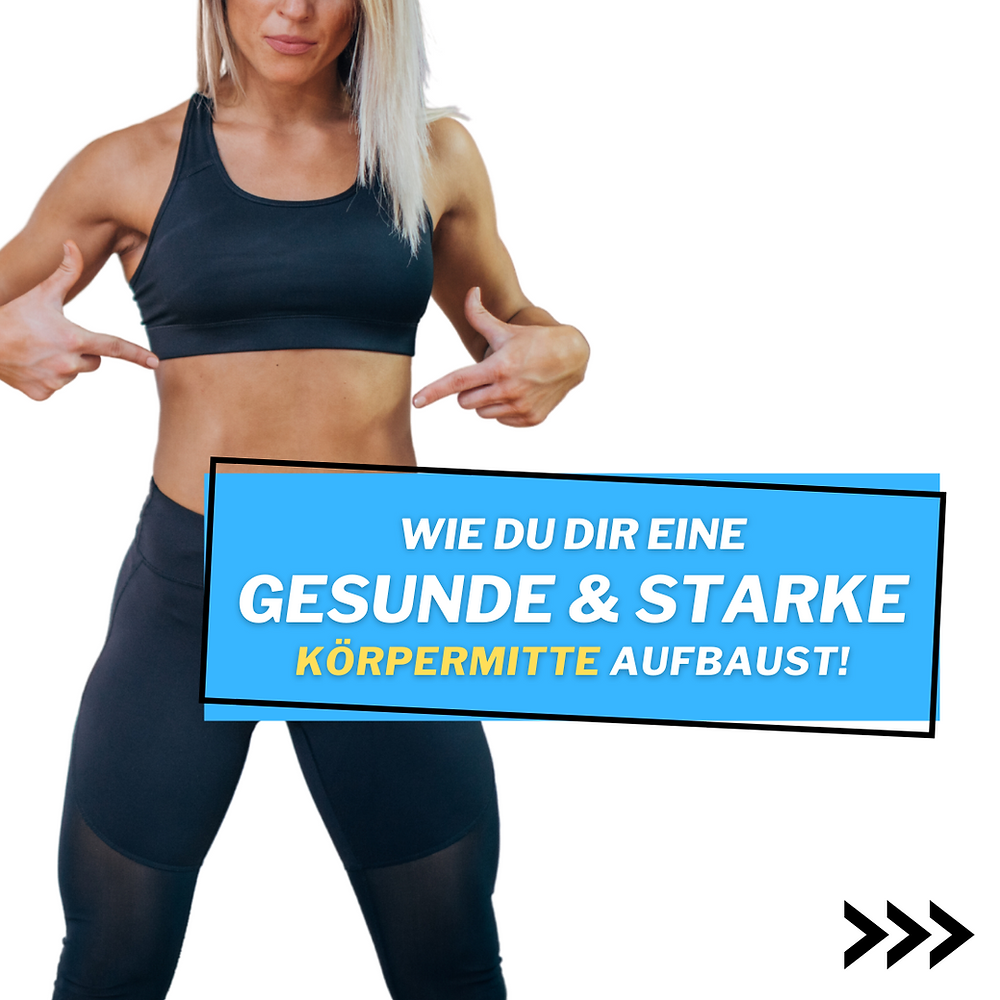 Was braucht es, um eine starke Körpermitte zu bekommen? Wie Du dir eine gesunde aber auch starke Körpermitte aufbaust, ohne typischen Bauchübungen.