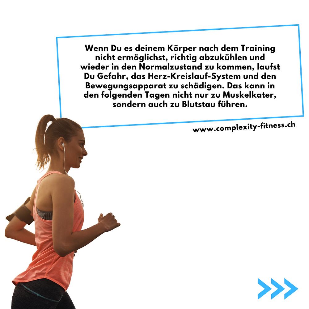 Das Cooldown hilft Dir, die Regeneration zu beschleunigen, um schneller wieder Trainieren zu können.