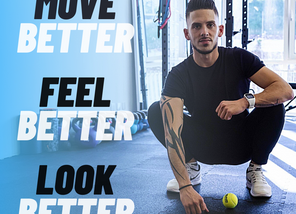 Move Better, Feel Better, Look Better- Meine Trainingsphilosophie
