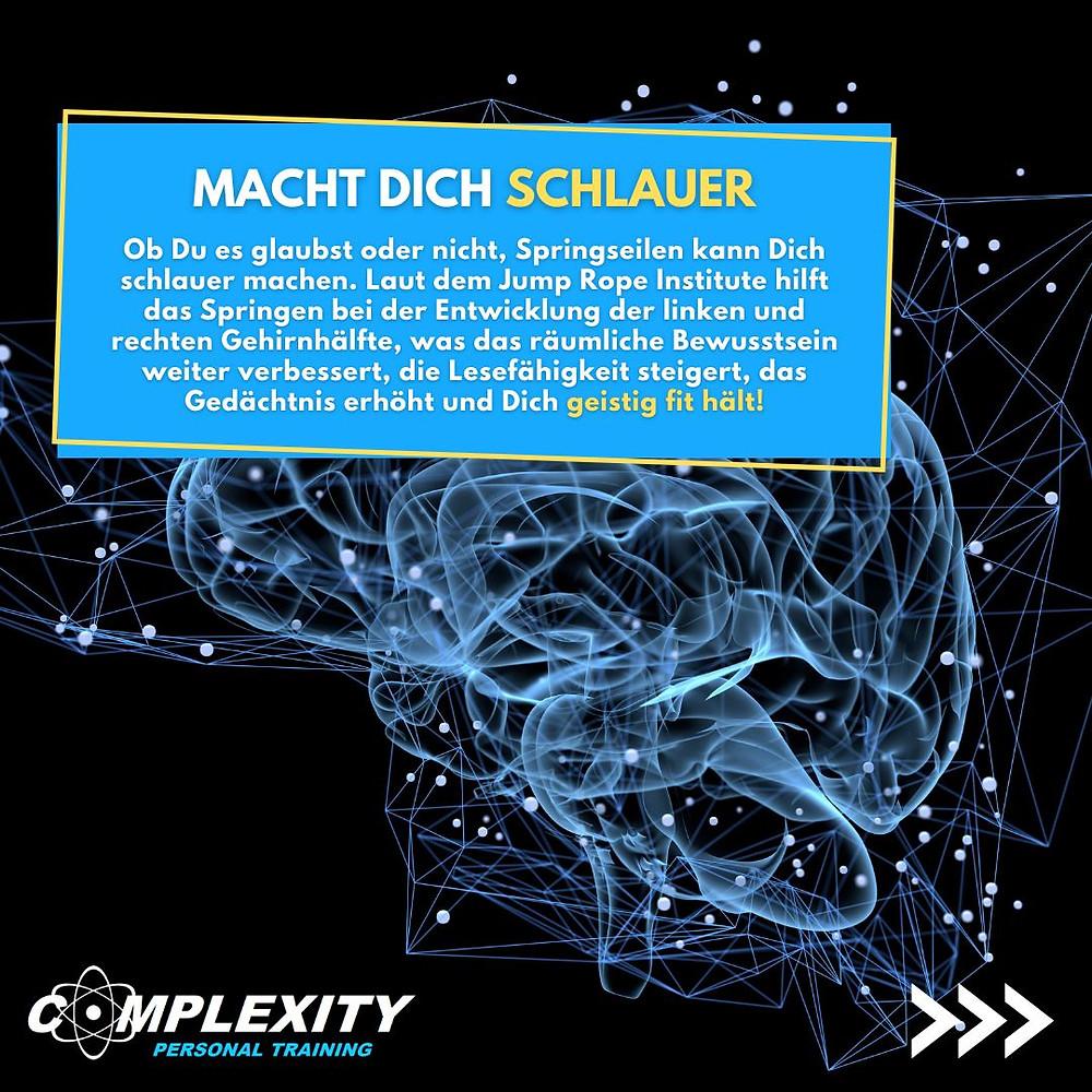 Regemässiges Seilspringen kann dich schlauer machen! Es hilt bei der Entwicklung der linken und rechten Gehirnhälfte, was das räumliche Bewusstsein verbessert, die Lesefähigkeit steigert, das Gedächtnis erhöht und Dich geist fit hält.r