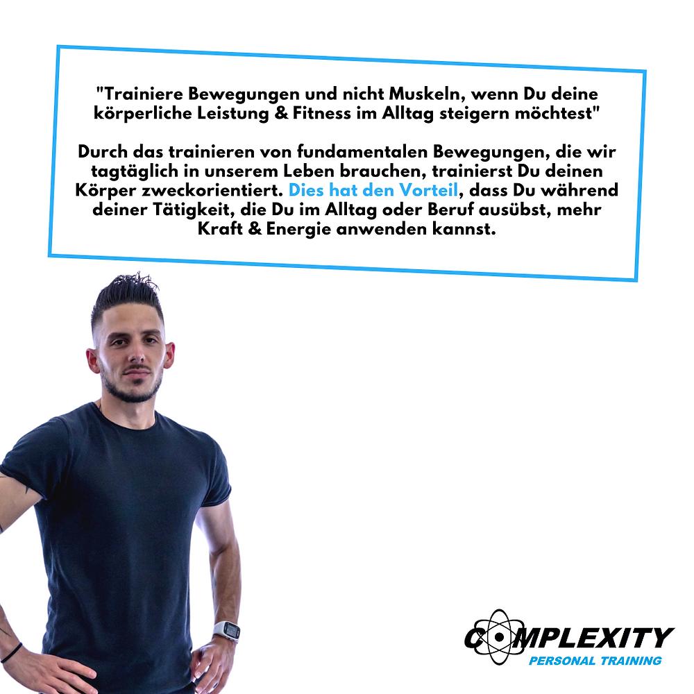 Personal Trainer Mauri: Trainiere Bewegungen und nicht Muskeln, wenn Du deine körperliche Leistung und Fitness im Alltag steigern möchtest.