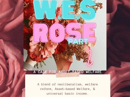 W.E.S. Rose (PT2)