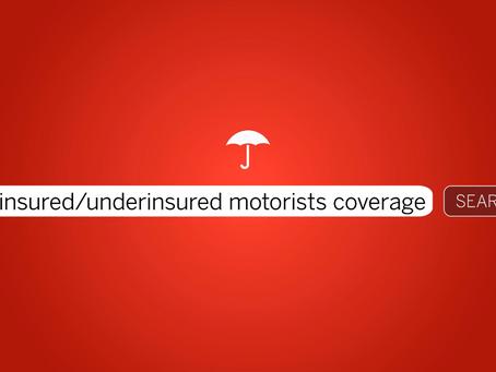 Tuesday Tip:  Understanding Uninsured/Underinsured Coverages