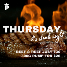 THURS Steak Night! Open from 5:30pm.