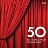 50 Best Songs From the Musicals CD.jpg