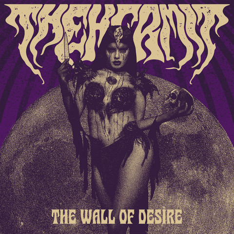 THE HERMIT - THE WALL OF DESIRE