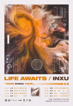 LIFE AWAITS / INXU 2020 CHINA TOUR