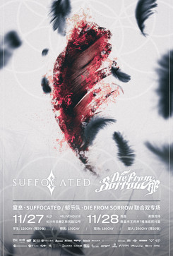 SUFFOCATED / DIE FROM SORROW TWO CITIES TOUR