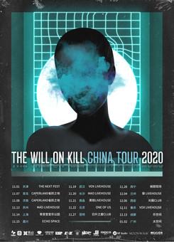 THE WILL ON KILL CHINA TOUR 2020