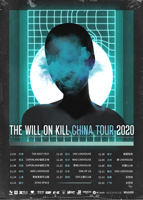 THE WILL ON KILL CHINA TOUR 2020