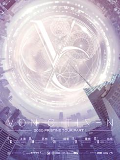 """VON CITIZEN 2020 """"PRISTINE"""" TOUR PART II"""