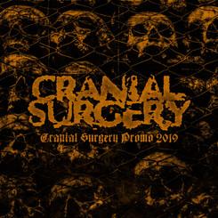 CRANIAL SURGERY - CRANIAL SURGERY PROMO 2019