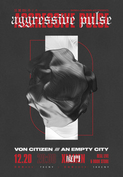 VON CITIZEN / AN EMPTY CITY - AGGRESSIVE PULSE