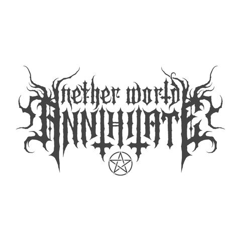 NETHER WORLD ANNIHILATE