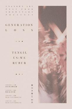 TENGIL / US:WE / RUBUR - GENERATION LOSS