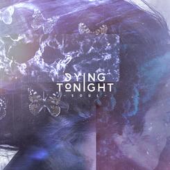 DYING TONIGHT - SOUL