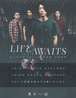 LIFE AWAITS JAPAN TOUR