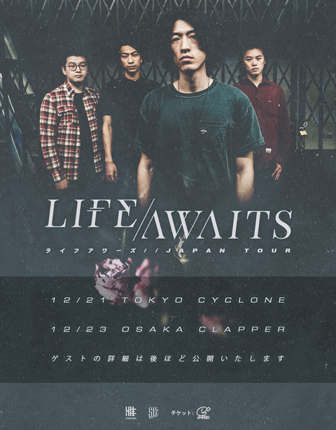 LIFE AWAITS JAPAN TOUR